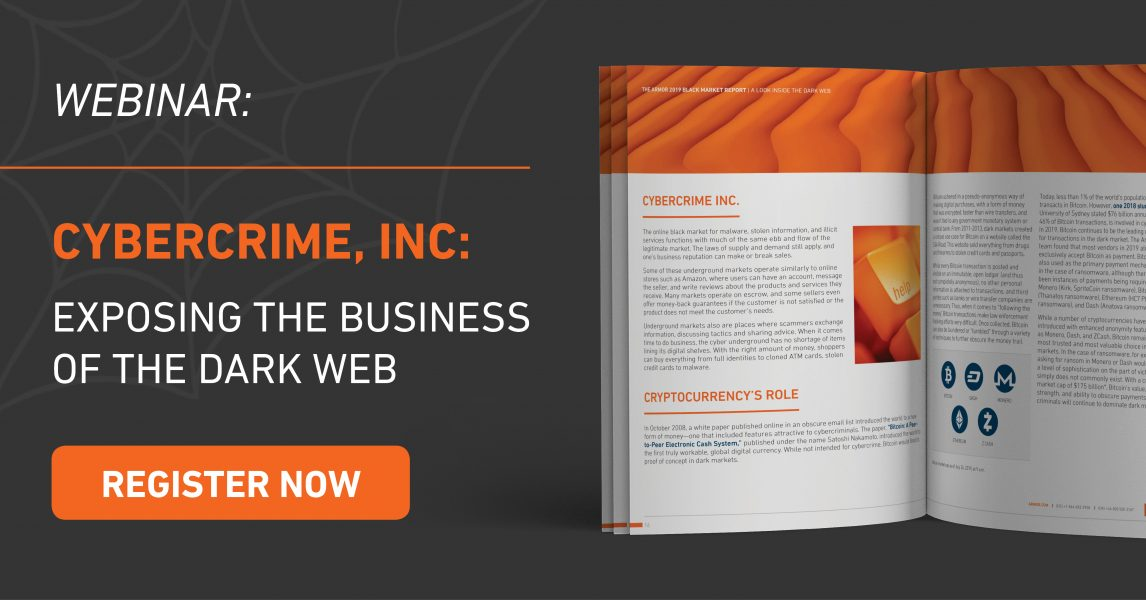 Cybercrime, Inc: Exposing the Business of the Dark Web - Armor